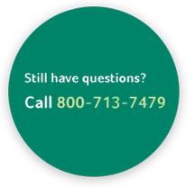 Still have questions? Call 866-530-7243